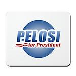 Pelosi for President Mousepad