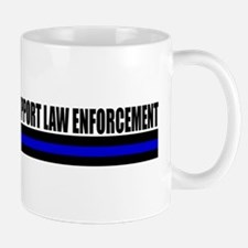 Support Law Enforcement Mugs