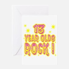 13 Year Olds Rock ! Greeting Card