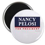 Nancy Pelosi for President Magnet