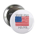 Vote for Pelosi Button