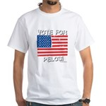 Vote for Pelosi White T-Shirt
