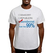 Berniecrat for the 99% T-Shirt