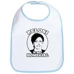 Pelosi is my homegirl Bib