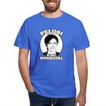 Pelosi is my homegirl Dark T-Shirt