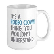 Rodeo Clown Thing Mugs