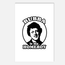 Bubba is my homeboy Postcards (Package of 8)