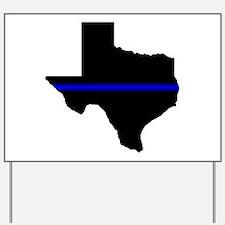 Thin Blue Line (Texas) Yard Sign