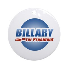 Billary for President Ornament (Round)