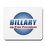 Billary for President Mousepad