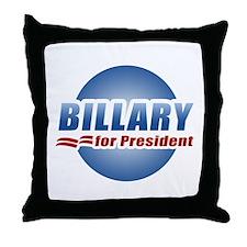 Billary for President Throw Pillow