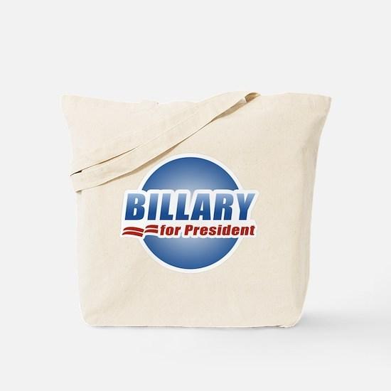 Billary for President Tote Bag