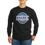 Billary for President Long Sleeve Dark T-Shirt