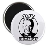 Joe is my homeboy 2.25