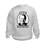 Joe is my homeboy Kids Sweatshirt
