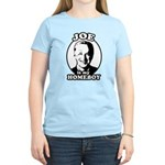 Joe is my homeboy Women's Light T-Shirt