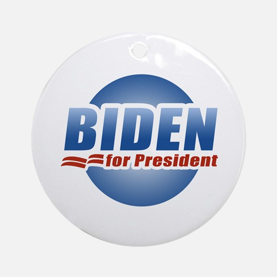 Biden for President Ornament (Round)