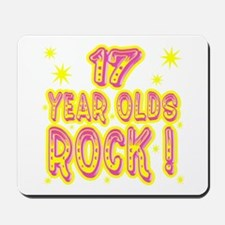 17 Year Olds Rock ! Mousepad