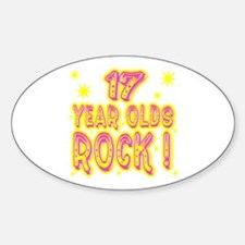 17 Year Olds Rock ! Oval Decal
