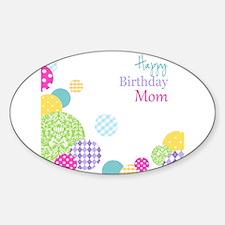 Happy Birthday Mom Decal