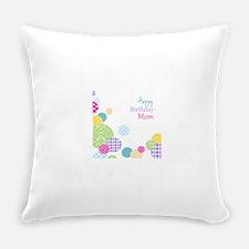 Happy Birthday Mom Everyday Pillow