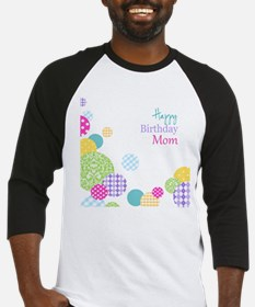 Happy Birthday Mom Baseball Jersey