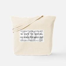 """We Share the Same God"" Tote Bag"