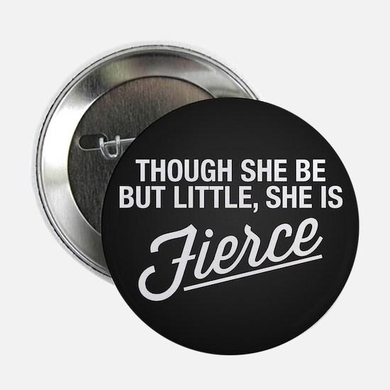 "She Is Fierce 2.25"" Button (10 pack)"