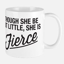 She Is Fierce Small Mugs