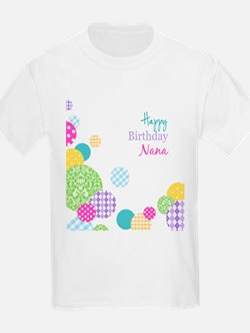 Happy Birthday Nana T-Shirt