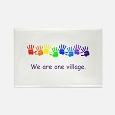 We Are One Village Rainbow Gifts Magnets