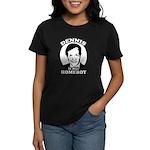 Dennis Kucinich is my homeboy Women's Dark T-Shirt