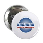 Kucinich for President Button