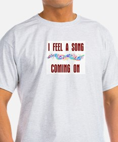 SONG COMING ON T-Shirt