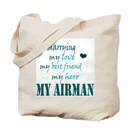 Marrying my Airman Tote Bag