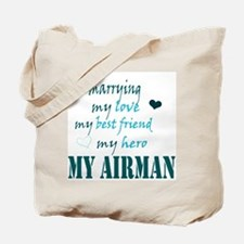 Marrying my Airman Tote Bag
