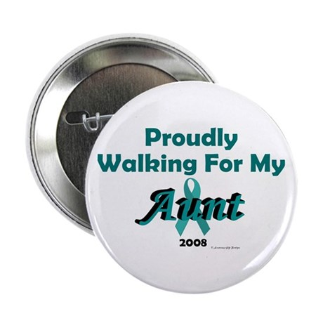 """Walking For My Aunt (OC) 2.25"""" Button (100 pack)"""