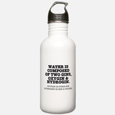 WATER IS COMPOSED OF T Water Bottle