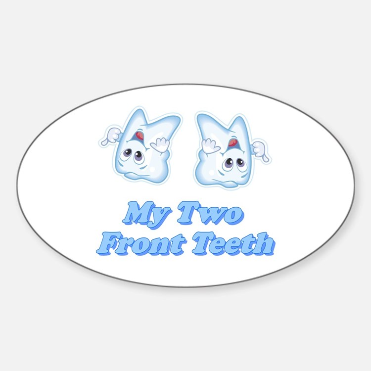 My Two Front Teeth Oval Decal