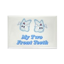 My Two Front Teeth Rectangle Magnet