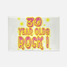 30 Year Olds Rock ! Rectangle Magnet