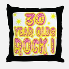30 Year Olds Rock ! Throw Pillow