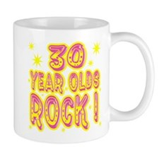30 Year Olds Rock ! Mug
