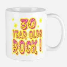 30 Year Olds Rock ! Mug