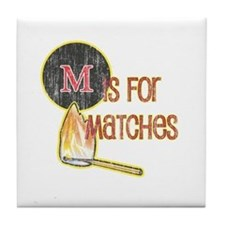 M is for Matches Tile Coaster