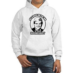 Gingrich is my homeboy Hooded Sweatshirt