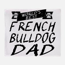 Worlds Best French Bulldog Dad Throw Blanket