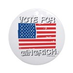 Vote for Gingrich Ornament (Round)