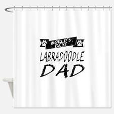 Worlds Best Labradoodle Dad Shower Curtain