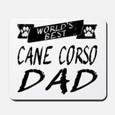 Worlds Best Cane Corso Dad Mousepad